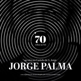 70 VOLTAS AO SOL            -LTD 2 LP - Jorge Palma