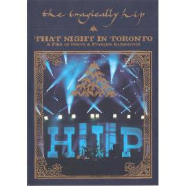 That Night In Toronto - The Tragically Hip