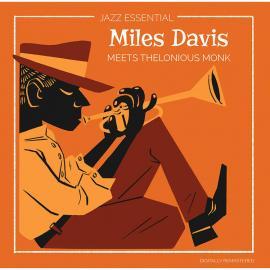 Meets Thelonious Monk - Miles Davis