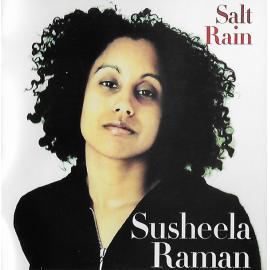 Salt Rain - Susheela Raman