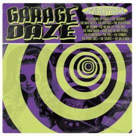 Garage Daze: American Garage Rock from the 1960's - Various