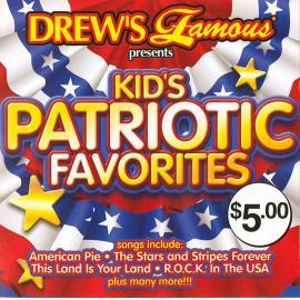 Kid's Patriotic Favorites - Drew's Famous
