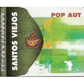 Pop Aut - Santos Viejos