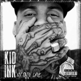 My Own Lane - Kid Ink