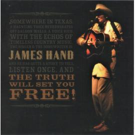 The Truth Will Set You Free - James Hand