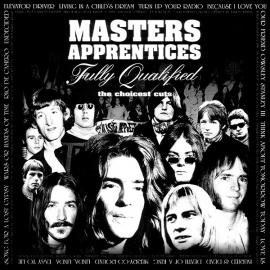 Fully Qualified: The Choicest Cuts - The Master's Apprentices