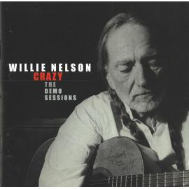 Crazy: The Demo Sessions - Willie Nelson