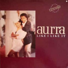 Like I Like It - Aurra