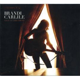 BRANDI CARLILE-GIVE UP THE GHOST -DIGI- -