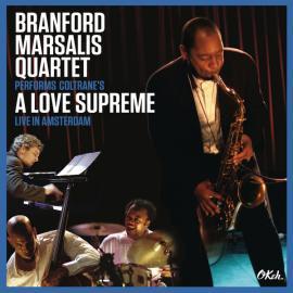 BRANFORD MARSALIS QUARTET-COLTRANE'S A LOVE SUPREM -