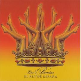 El Rey De España - Los Planetas
