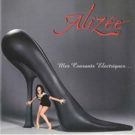 Mes Courants Electriques... - Alizée