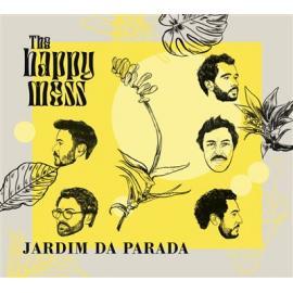 The Happy Mess - JARDIM DA PARADA -