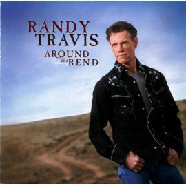 Around The Bend - Randy Travis