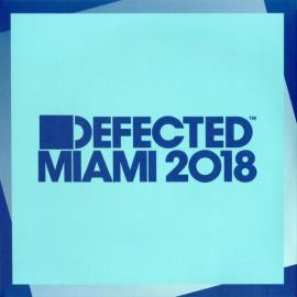 Defected Miami 2018 - Various