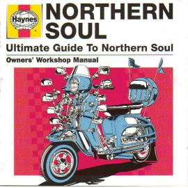 Haynes Ultimate Guide To Northern Soul - Various