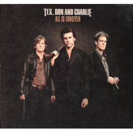 All Is Forgiven - Tex, Don & Charlie
