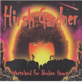 Wasteland For Broken Hearts - Hirsh Gardner