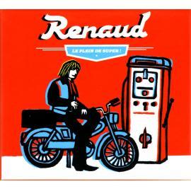 Le Plein De Super - Renaud
