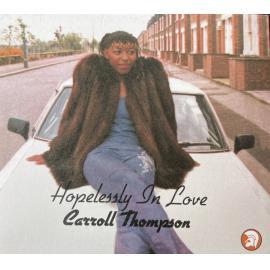 Hopelessly In Love - Carroll Thompson