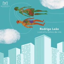 A ESTRANHA BELEZA DA VIDA. LP - Rodrigo Leão