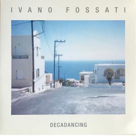 Decadancing - Ivano Fossati