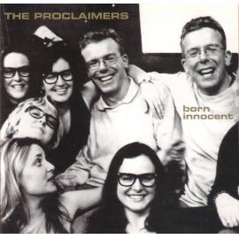Born Innocent - The Proclaimers