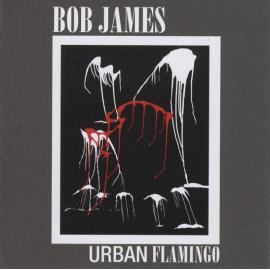 Urban Flamingo - Bob James