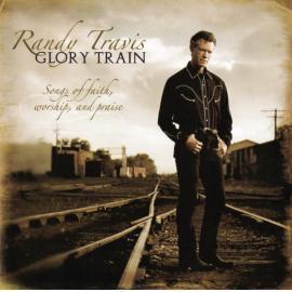 Glory Train - Randy Travis