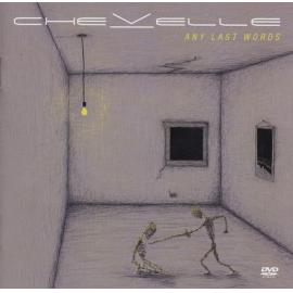 Any Last Words - Chevelle