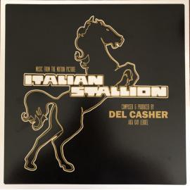 Italian Stallion : Original Soundtrack Music - Del Kacher