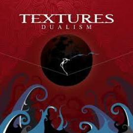 Dualism - Textures
