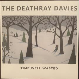 Time Well Wasted - The Deathray Davies