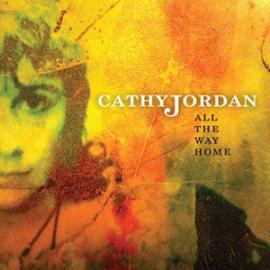 All The Way Home - Cathy Jordan