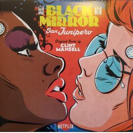 Black Mirror: San Junipero (Original Score) - Clint Mansell