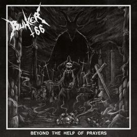 Beyond The Help Of Prayers - Bunker 66