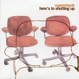 Here's To Shutting Up - Superchunk