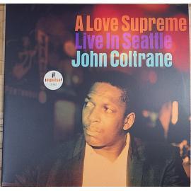 A Love Supreme (Live In Seattle) - John Coltrane