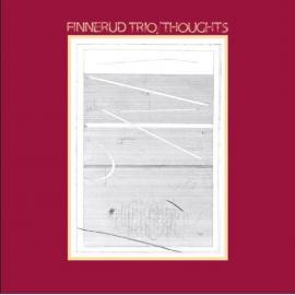 Thoughts - Svein Finnerud Trio
