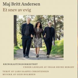 MAJ BRITT ANDERSEN-ET SNEV AV EVIG -