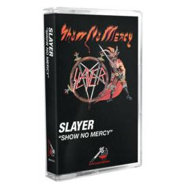 SHOW NO MERCY -TAPE- - Slayer