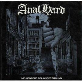 ANAL HARD - INFLUENCERS DEL UNGERGROUND -