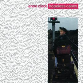 HOPELESS CASES (LP) - Anne Clark