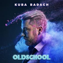 Oldschool - Kuba Badach