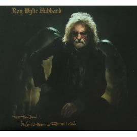 Tell The Devil... ...I'm Gettin' There As Fast As I Can - Ray Wylie Hubbard