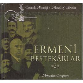 Ermeni Bestekârlar 2 - Armenian Composers 2 - Various