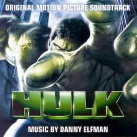 Hulk (Original Motion Picture Soundtrack) - Danny Elfman