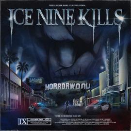 The Silver Scream 2: Welcome To Horrorwood - Ice Nine Kills
