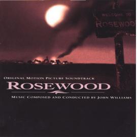 Rosewood (Original Motion Picture Score) - John Williams