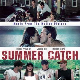 Music From The Motion Picture 'Summer Catch' - Various